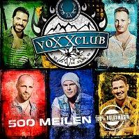 Voxxclub – 500 Meilen
