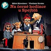 Divadlo Spejbla a Hurvínka – Na černé hodince u Spejblů MP3