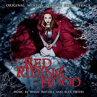 Various Artists.. – Red Riding Hood (Original Motion Picture Soundtrack)