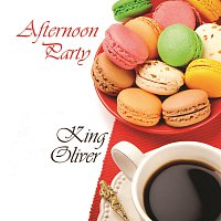 King Oliver – Afternoon Party