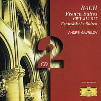 Andrei Gavrilov – Bach, J.S.: French Suites