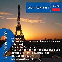 Orchestre Philharmonique de Radio France, Myung Whun Chung – Messiaen: Et exspecto resurrectionem mortuorum / Lutoslawski: Concerto for Orchestra