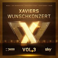 Seven, Xavier Naidoo – Xaviers Wunschkonzert, Vol. 3
