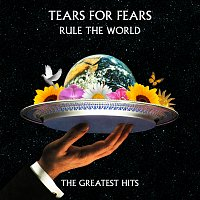 Tears For Fears – Rule The World: The Greatest Hits