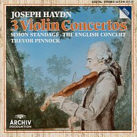 Simon Standage, The English Concert, Trevor Pinnock – Haydn: Violin Concertos In C Major Hob.VIIa: 1, In G Major Hob. VIIa: 4, In A Major Hob. VIIa: 3/ Salomon: Romance in D Major