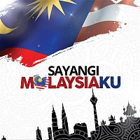 Various Artists.. – Sayangi Malaysiaku