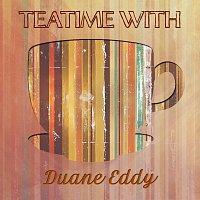 Duane Eddy – Teatime With