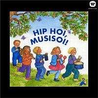 Tapiolan Kuoro, The Tapiola Choir – Hip hoi, musisoi!