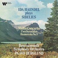 Ida Haendel, Bournemouth Symphony Orchestra & Paavo Berglund – Sibelius: Violin Concerto, Serenades & Humoreske No. 5