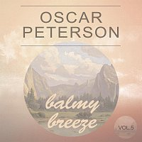 Oscar Peterson – Balmy Breeze Vol. 5