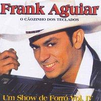 Frank Aguiar – O Caozinho Dos Teclados_Um Show De Fo