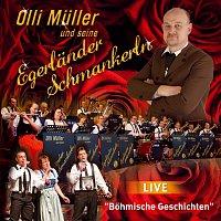 Olli Muller und seine Egerlander Schmankerln – Bohmische Geschichten