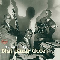 Nat King Cole Trio – Hit That Jive, Jack