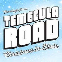 Temecula Road – Christmas in Dixie