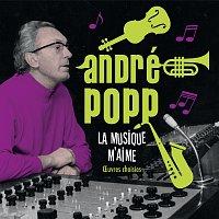André Popp – André Popp - La musique m'aime