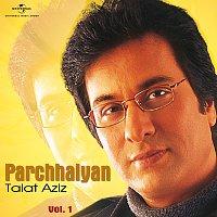 Talat Aziz – Parchhaiyan - Vol.  I