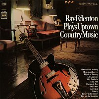 Ray Edenton – Plays Uptown Country Music