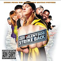 Různí interpreti – Jay And Silent Bob Strike Back [Music From The Motion Picture]