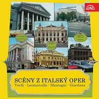 Scény z italských oper. Verdi, Leoncavallo, Mascagni, Giordano