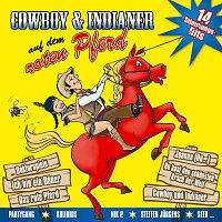 Diverse Interpreten – Cowboy und Indianer auf dem roten Pferd