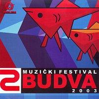Různí interpreti – Muzicki festival Budva 2003/2