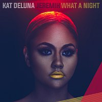Kat Deluna, Jeremih – What A Night