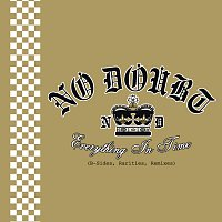 No Doubt – Everything In Time (B-Sides, Rarities, Remixes)