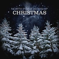North Point Worship – Christmas