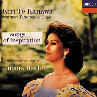 Kiri Te Kanawa, The Mormon Tabernacle Choir, Utah Symphony Orchestra, Julius Rudel – Songs Of Inspiration