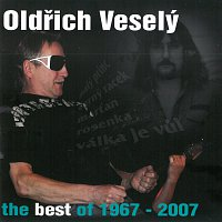 Oldřich Veselý – The Best of 1967 - 2007