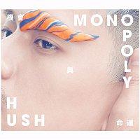 Hush – Monopoly
