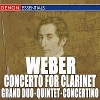 Různí interpreti – Weber: Clarinet Concerto - Clarinet Quintet - Clarinet Grand Duo Concertante