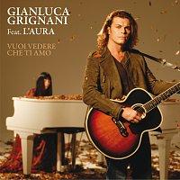 Gianluca Grignani – Vuoi Vedere Che Ti Amo