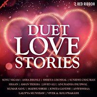 Sonu Nigam, Jonita Gandhi, Shreya Ghoshal, Javed Ali – Duet Love Stories