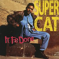 Super Cat, Josie Wales – It Fe Done