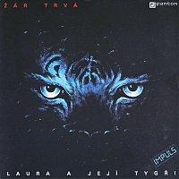 Laura a její tygři – Žár trvá