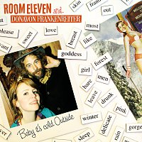 Room Eleven, Donavon Frankenreiter – Baby it's cold outside