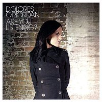Dolores O'Riordan – Are You Listening?