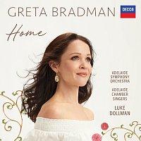 Greta Bradman, Adelaide Symphony Orchestra, Luke Dollman, Adelaide Chamber Singers – Home