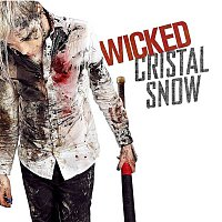 Cristal Snow – Wicked