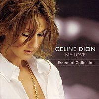 Celine Dion – My Love Essential Collection – CD