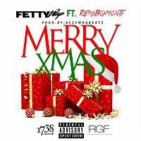 Fetty Wap, Monty – Merry Xmas (feat. Monty)