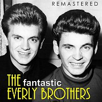 The Everly Brothers – The Fantastic Everly Brothers (Remastered)