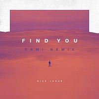 Nick Jonas – Find You [RAMI Remix]