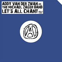 Addy Van Der Zwan – Let's All Chant (feat. The Michael Zager Band)