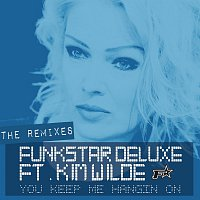 Funkstar Deluxe featuring Kim Wilde – You Keep Me Hangin' On