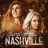 Nashville Cast, Rhiannon Giddens – Can't Nobody Do Me Like Jesus