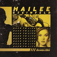 """Hailee Steinfeld – Back to Life [from """"Bumblebee""""]"""