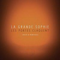 La Grande Sophie – Les portes claquent [Duo & Remixes]