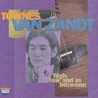 Townes Van Zandt – High, Low And In Between